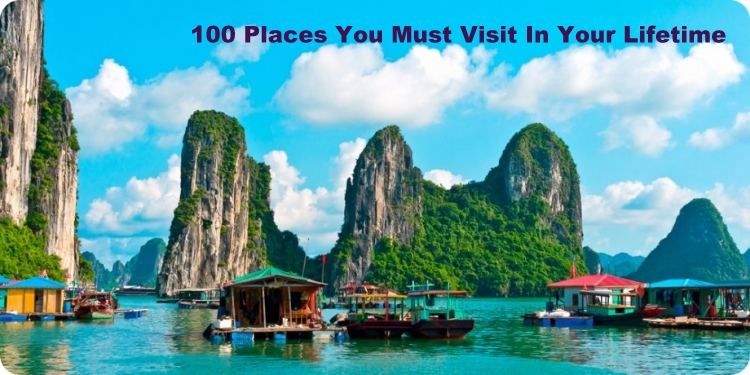 Exotic Places around the world you should travel in your lifetime